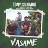 Tony Colombo -  Vasame #DJ Deerock Club Edit