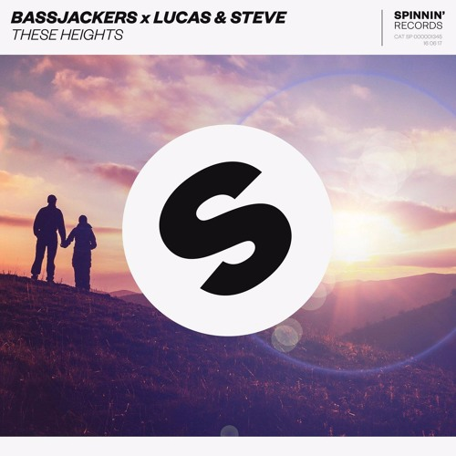 Bassjackers x Lucas & Steve feat. Caroline Pennel - These Heights (Crossnaders Remix)