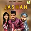 New Mp3 Song 2017  !! Jashan !! Shok-E !! JPD Records