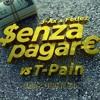 J - AX & Fedez - Senza Pagare VS T - Pain (Omar Bootleg) [FREE DOWNLOAD]