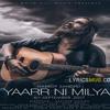 Yaar Ni Milyaa (Full Song) Hardy Sandhu - B Praak - Jaani - Latest Punjabi Song 2017