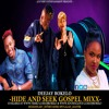 HIDE AND SEEK GOSPEL MIXX - DJ BOKELO