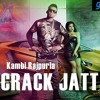 Crack Jatt Kambi Rajpuria Mp3 Song Download