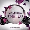 Let Me Hear The DJ (CJ Stone Edit)