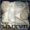 Kiko Mmxvii Mp3