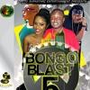 BONGO BLAST 5 SEPT 2017 DJ BUNDUKI
