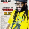 THE BEST OF TARRUS RILEY ( OCTOBER 2017 )