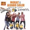 Yo Contigo, Tu Conmigo (Enrico D'Amico Ext Mix) - Alvaro Soler & Morat