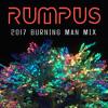 RUMPUS - 2017 BURNING MAN MIX