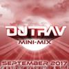 September Mix 2017 By DJ TRAV
