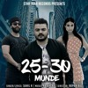OFFICIAL 25-30 MUNDE - SAHIL FT. RB KHERA | STAR YAAR RECORDS | OFFICIAL DJ RB