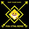 Baby Shark Dance (PSN STNG Remix)
