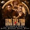 Tere Tile Ton x Down in the DM Ft. Kuldeep Manak & Yo Gotti Remix | Latest Bhangra 2017