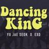 EXO - Dancing King [REMIX]