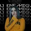 Karen Mendez - Tu Enemiga Ft. Mike Bahia (SrtaMusic Edit)