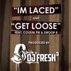 Get Loose - E-40 & DJ.Fresh Feat. Cousin Fik, Droop-E