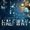 DJ Wanshan & Rijune-Halfway