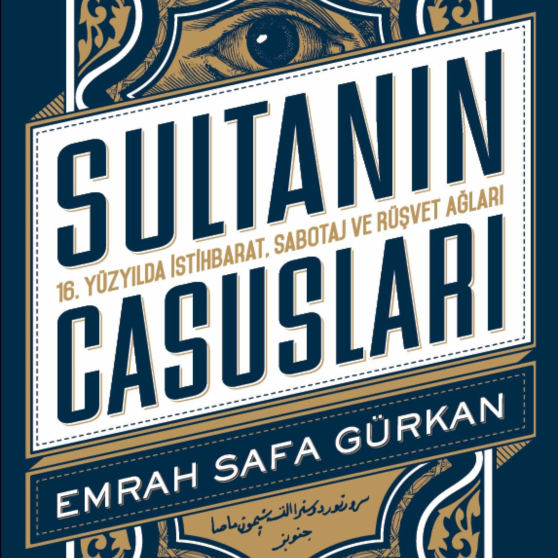 Spies of the Sultan | Emrah Safa Gürkan