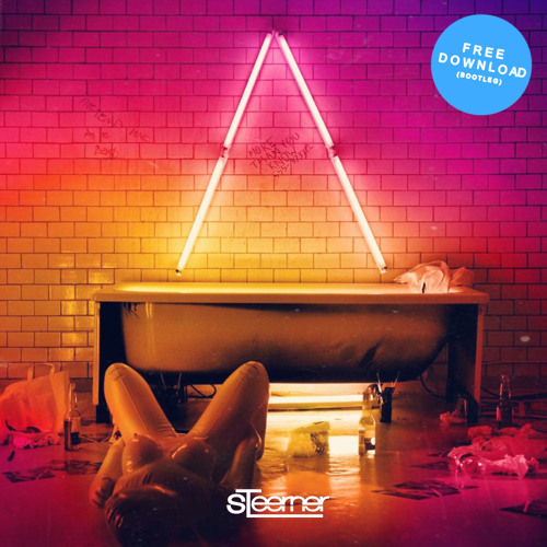 Axwell Λ Ingrosso - More Than You Know (Steerner Bootleg) [FREE DOWNLOAD]