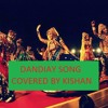 Jai Ambe Jagdambe Maa ( DJ MIX Dandiya Song ) Covered By Kishan