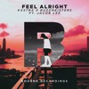 Kastra & Buzzmeisters - Feel Alright Ft Jacob Lee
