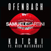 Ofenbach - Katchi (Samuele Sartini ReTouch) OUT NOW