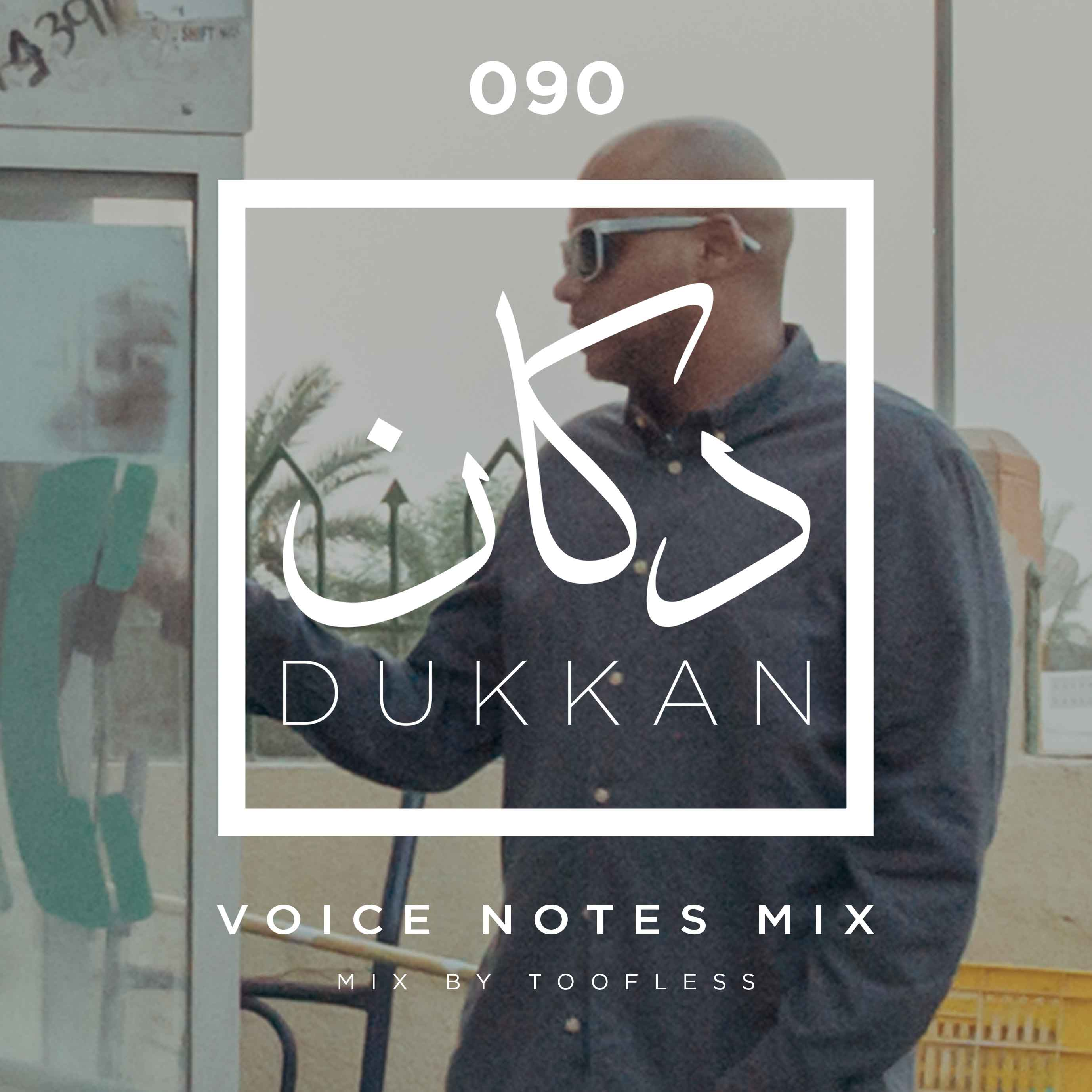 E090: Voice Notes (A Toofless Mix)