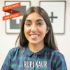 EP 545 Rupi Kaur on Love and Pain, Suffering and Joy