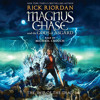 Magnus Chase and the Gods of Asgard, Book 3: The Ship of the Dead by Rick Riordan, read by Michael Crouch