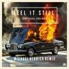 Feel It Still (Michael Herrick Remix)