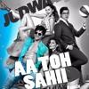 Aa Toh Sahii Judwaa 2 Dj Jay Remix Mp3