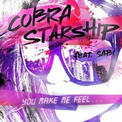 Cobra Starship Ft. Sabi - You Make Me Feel (TuneSquad Bootleg)