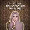 Siti Nordiana - Terus Mencintai [GARILLA REMIX]