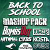 Back to school  MASHUP PACK - BombsOut & Friends **FREE DOWNLOAD = PRESS BUY**