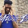 Yung Bleu - Miss It (Lyrics)