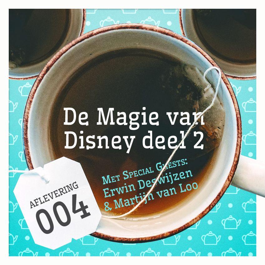 Aflevering 4: De Magie van Disney, deel 2