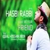 Hasbi Rabbi Jallallah    Vocal Version    Iqbal HJ    Make Me Your Friend