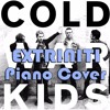 Extriniti First Piano Cover Cold War Kids Mp3