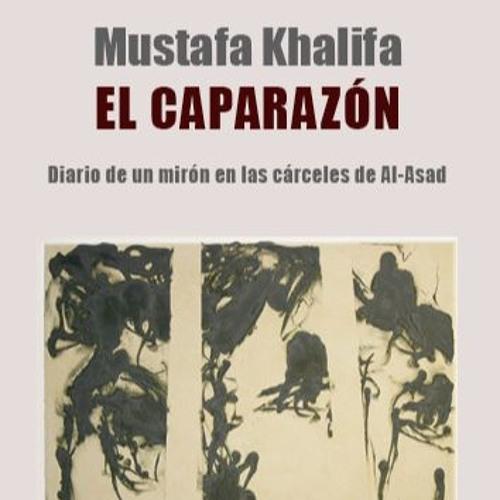 """Presentación de """"El Caparazón"""", de Mustafa Khalifa"""