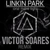Linkin Park One More Light Victor Soares Remix Mp3