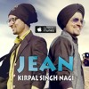 JEAN  official song by kirpal singh nagi  LATEST PUNJABI SONGS 2017