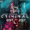 Criminal - Natti Natasha Ft. Ozuna - (KingVaro 2K17 Edit)