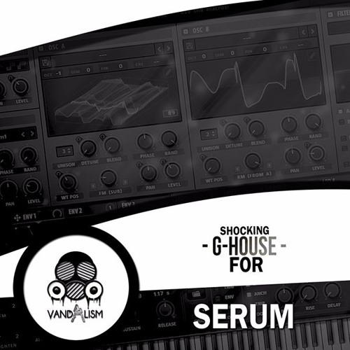 Vandalism Shocking G-House For XFER RECORDS SERUM-DISCOVER