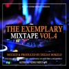 THE EXEMPLARY MIXTAPE VOL.4 [NEW HITS 2017]