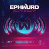 Ephwurd presents Eph'd Up Radio #011