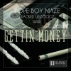 Dope Boy Maze ft. Racked Up Boogz - Gettin Money [Prod. Fly Melodies]