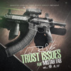 Lil Rue Ft Mistah Fab Trust Issues [thizzler Com Exclusive] Mp3