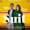 Suit -- Nimrat Khaira -- Mankirt Aulakh [Remix]