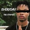 Tre Stuckey - EVERY DAY