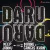 Daru DaruDeep Jandu, Divine, Gangis Khan |HIP_HOP MIX| DJ ANURAG DJ DIVYANSH